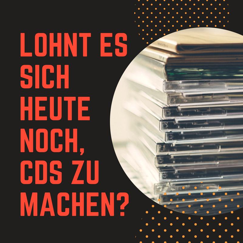 Lohnt es sich heute noch, CDs zu machen?