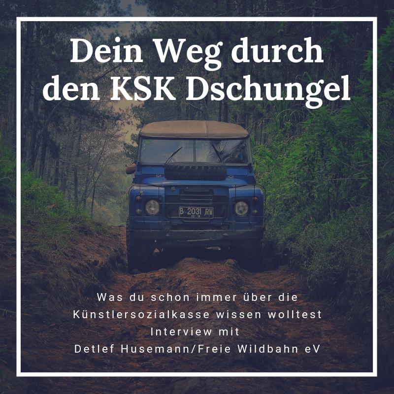 Dein Weg durch den KSK Dschungel - Das musst du über die Künstlersozialkasse wissen!