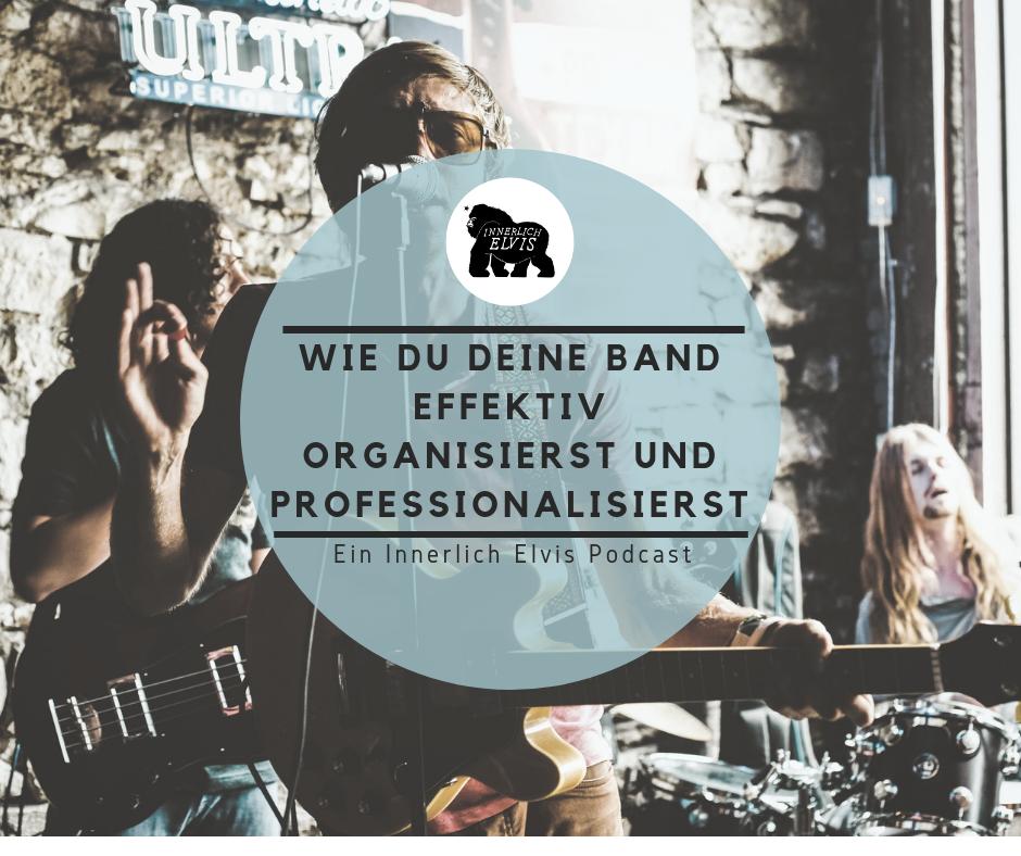 Wie du deine Band effektiv organisierst und professionalisierst