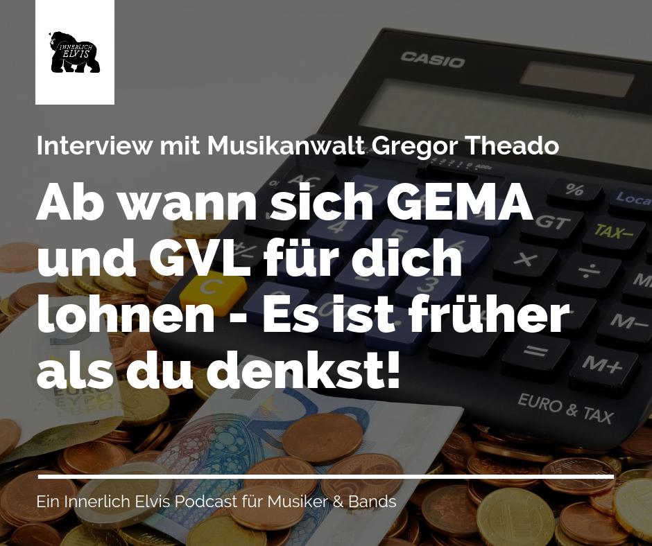 Ab wann sich GEMA und GVL für dich lohnen - es ist früher als du denkst! Interview mit Musikanwalt Gregor Theado