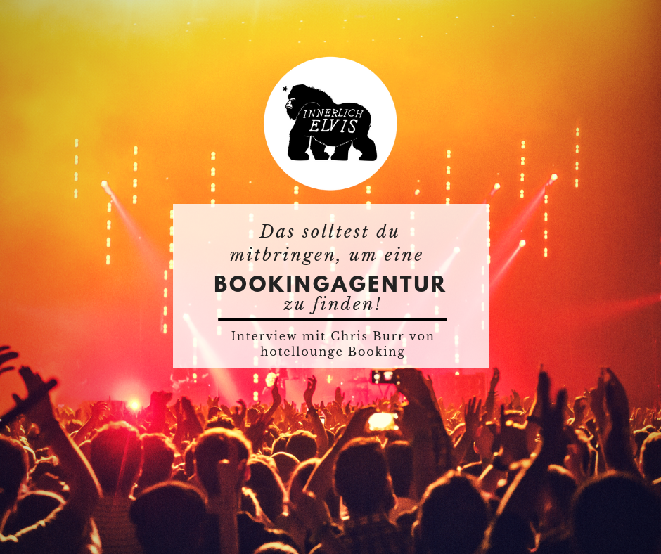 IE015 - Das solltest du mitbringen, um eine Bookingagentur zu finden! Interview mit Chris Burr von hotellounge Booking