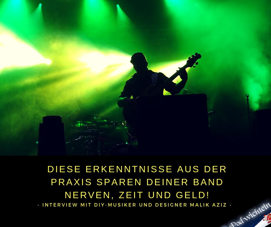 Diese Erkenntnisse aus der Praxis sparen deiner Band Nerven, Zeit und Geld! - Interview mit DIY-Musiker und Designer Malik Aziz