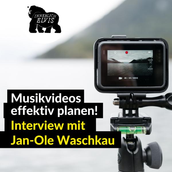 IE020 – Musikvideos effektiv planen -Interview mit Jan-Ole Waschkau, Teil 1