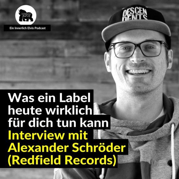 IE039 – Was ein Label heute wirklich für dich tun kann – Interview mit Alex Schröder (Redfield Records)